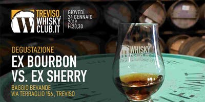 Degustazione Ex Bourbon VS Ex Sherry
