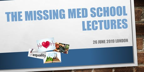 The Missing Med School Lectures tickets