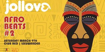 Jollove | Afrobeats #2 - Club Red Leeuwarden