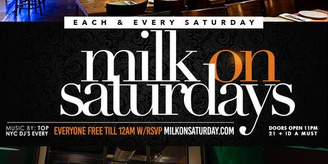 MILK ON SATURDAY AT MILK RIVER LOUNGE  tickets