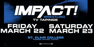 Impact Wrestling March Television Tapings