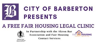City of Barberton FREE Fair Housing Legal Clinic
