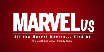 MARVELus: All the Marvel Movies...Kind of.