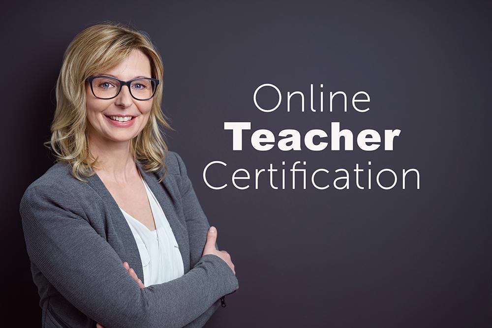 Earn Your Arizona Teaching Certification Online Free Information