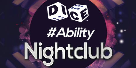 Dice #Ability Yorkshire Nightclub tickets