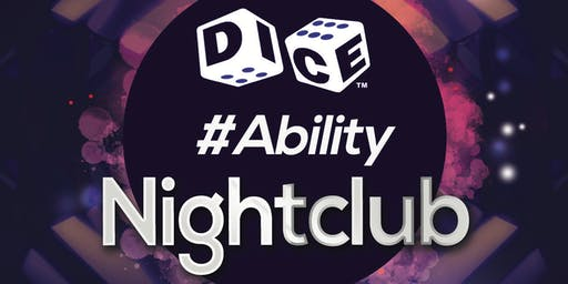 Dice #Ability Yorkshire Nightclub
