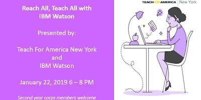 Reach All, Teach All with IBM Watson
