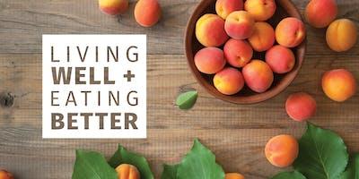 Living Well + Eating Better