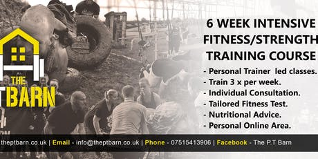 6 Week Intensive Fitness/Strength Training Courses - Evening Basildon/Stanford-Le-Hope area  tickets