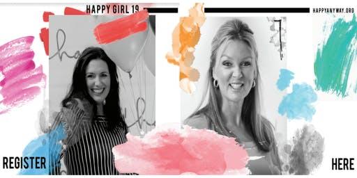 HAPPY Girl 2019 featuring Lisa Young & Adrienne Cooley