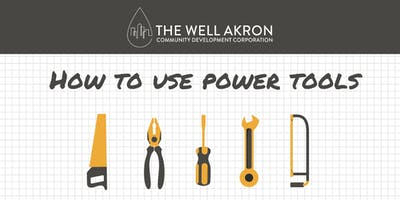 How to Use Power Tools