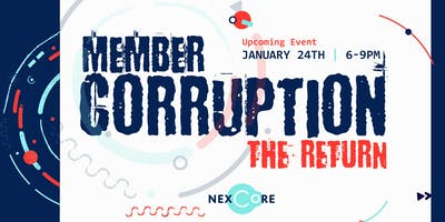 Member Corruption: The Return