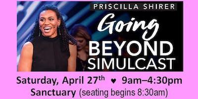 "Priscilla Shirer ""Going Beyond"" Simulcast"