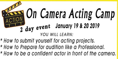 2day  On Camera Acting Camp  includes headshots  Jan 19 & 20    1pm-5pm