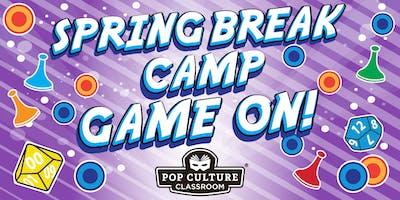 Spring Break Camp: Game On!