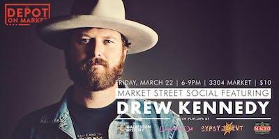 Market Street Social with Drew Kennedy