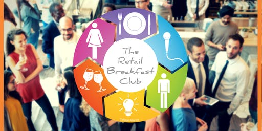 Retail Alliance Breakfast Club - July 2019