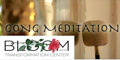 Gong Meditation at BLOOM Transformation Center tickets