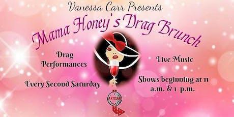 Vanessa Carr Presents Mama Honey's Drag Brunch tickets