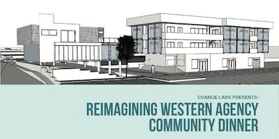 Reimagining Western Agency: Community Dinner