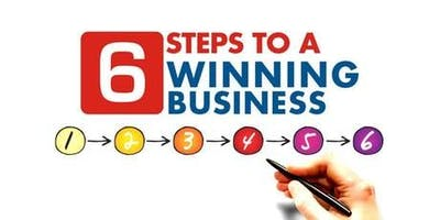 6 Steps to a Better Business...