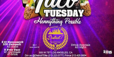 Taco Tuesday $10 Hennessy $10 Jameson DOORS OPEN AT 5PM!