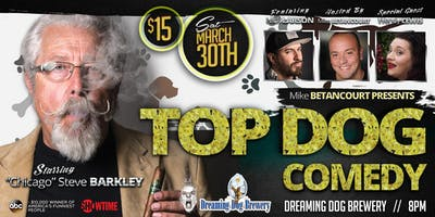 Top Dog Comedy Part 2: Headlining Chicago Steve Barkely