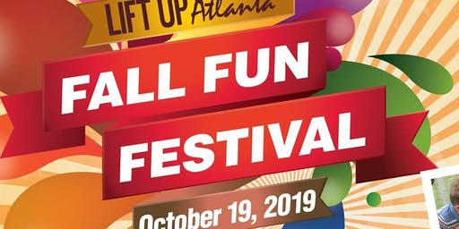 Lift Up Atlanta's 2019 Fun Fall Festival