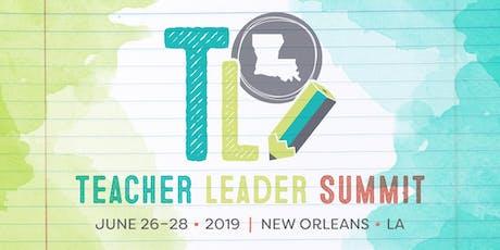 2019 Teacher Leader Summit  tickets