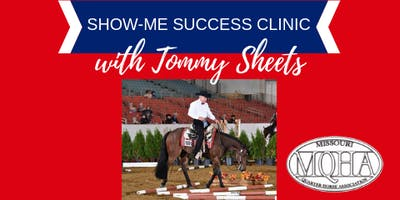 Show-Me Success Clinic with Tommy Sheets