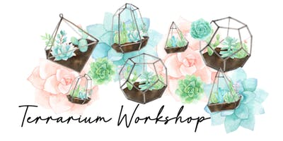 Terrarium Garden Workshop