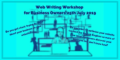 Website Writing- Workshop for Business Owners 11th July 2019 tickets