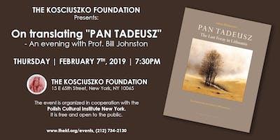 "On Translating ""Pan Tadeusz"" - An evening with Prof. Bill Johnston"