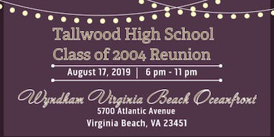 Tallwood High School Class of 2004 (15 Year Reunion)