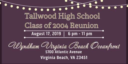 Tallwood High School Class of 2004 (15 Year Reunion)