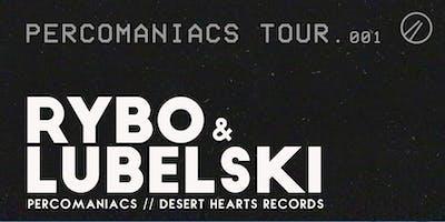 The Percomanics Tour ft Rybo + Lubelski