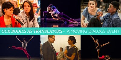OUR BODIES AS TRANSLATORS - A Moving Dialogs Event