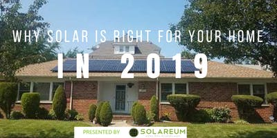Why Solar is Right For Your Home in 2019 - Presented by America Green Solar
