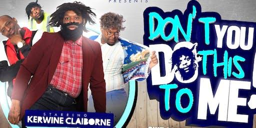 Don't You Do This To Me Tour /Dallas/Plano