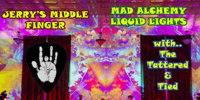 """Jerry's Middle Finger, Mad Alchemy Liquid Lights, The Tattered & Tied - Live at the Auburn Odd Fellows Hall aka """"The Foothill Fillmore West"""" - Jerry Garcia Band (aka JGB) Fun"""