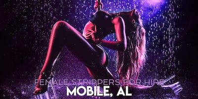 Hire a Female Stripper Mobile AL - Private Party female Strippers for Hire Mobile