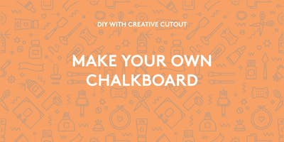 DIY - Custom Chalkboards!