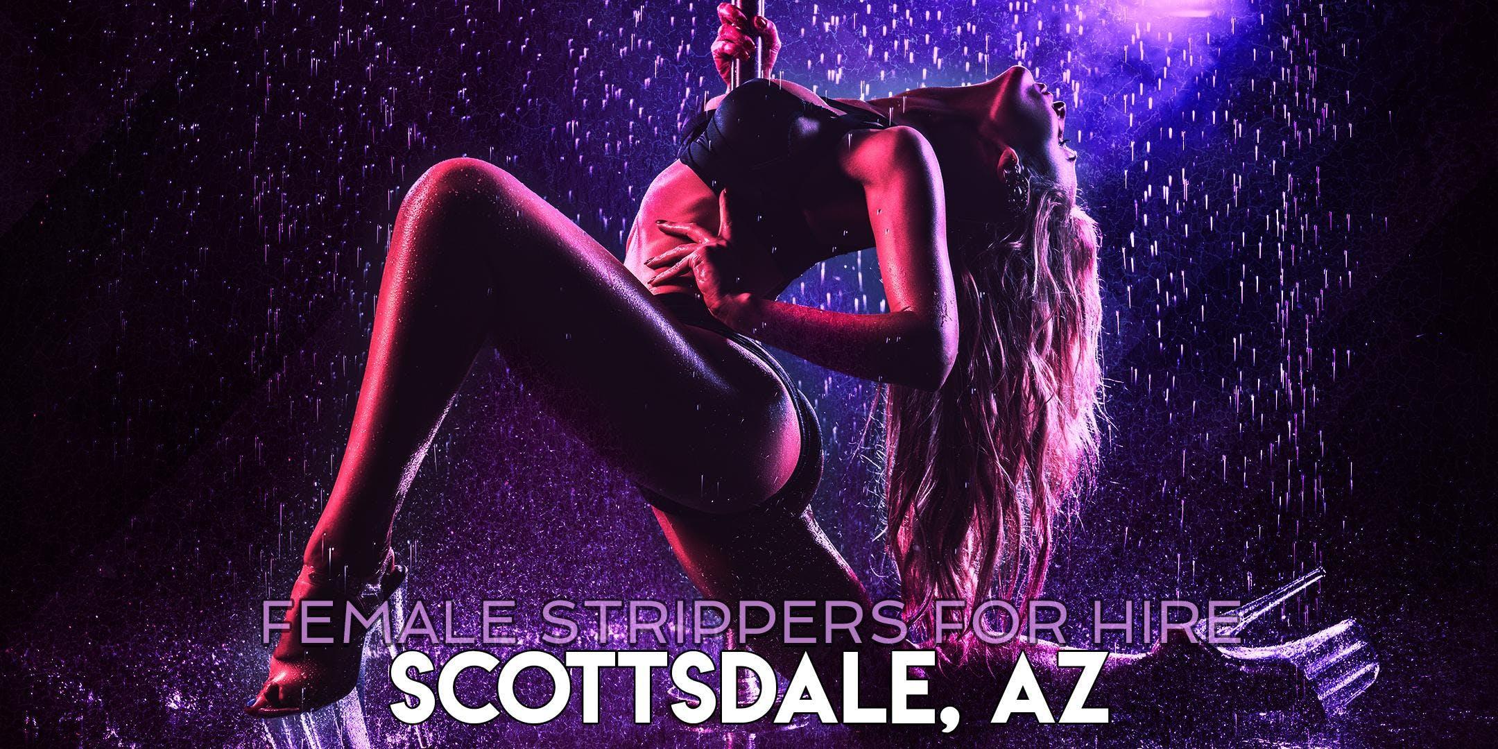 Hire a Female Stripper Scottsdale AZ - Private Party female Strippers for Hire Scottsdale