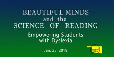 Beautiful Minds and the Science of Reading: Empowering Students with Dyslexia