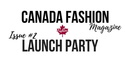 Canada Fashion Magazine | Unveiling the Second Edition!