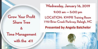 Grow Your Profit Share Tree & Time Management with the 411