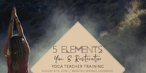 5 Elements Yin & Restorative Yoga Teacher Training - Manitou Springs, Colorado