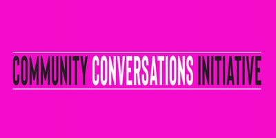Community Conversations #4 Guilty Until Proven Innocent