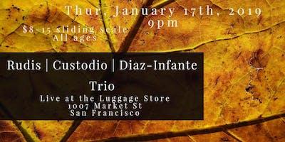 Rudis | Custodio | Diaz-Infante Trio!
