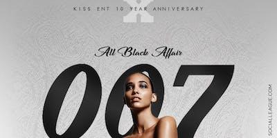 007 All Black Affair - Kiss Ent 10 Year Anniversary Celebration @ ROSEBAR